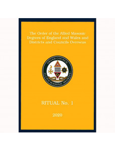 Allied Masonic Degrees Ritual No 1