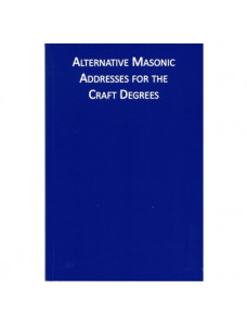 Alternative Masonic Addresses for the Craft Degrees