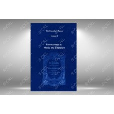 Canonbury Papers Vol 2: Freemasonry in Music and Literature